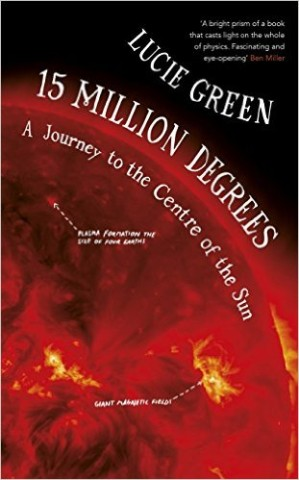 """15 Millon Degrees"" book by Lucie Green"