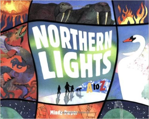 """Northern Lights A to Z"" book by Mindy Dwyer"