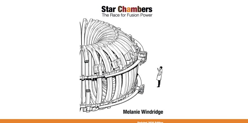 Star Chambers: The Race for Fusion Power 2020 update