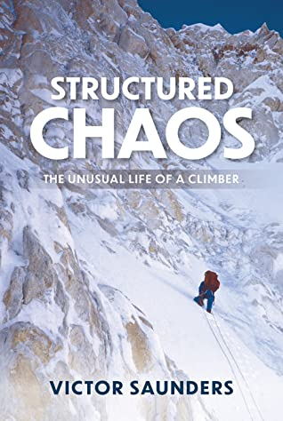 Structured Chaos by Victor Saunders book cover